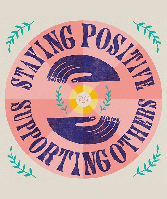 Staying Positive, supporting others graphic