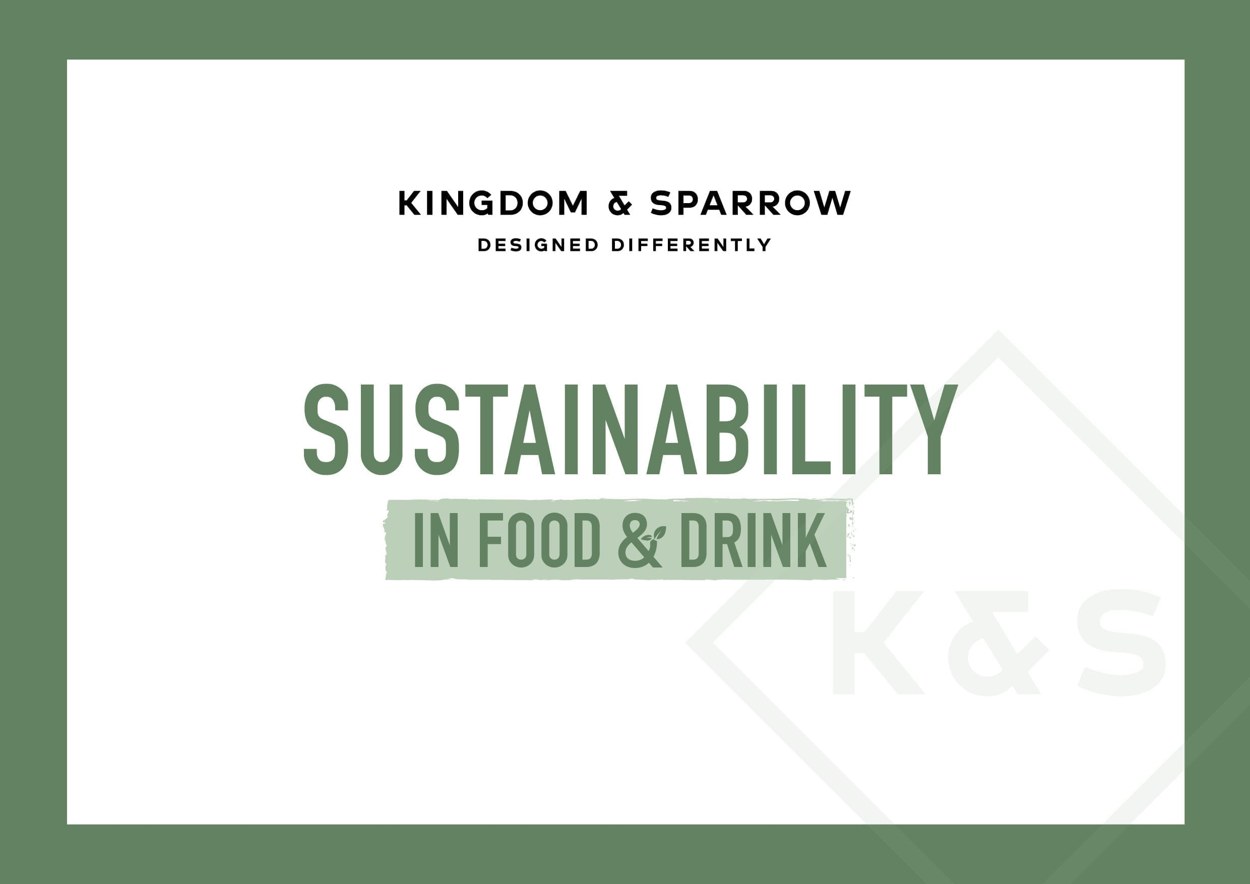 Sustainability in the food & drink industry